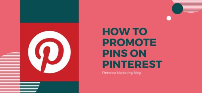 How to Promote Pins on Pinterest