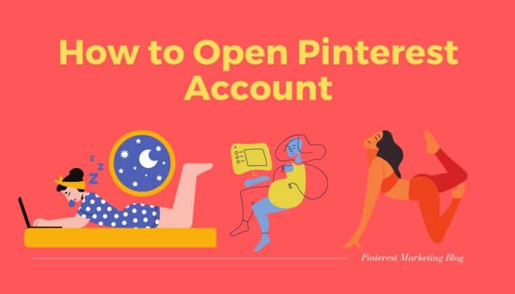 How to open Pinterest Account