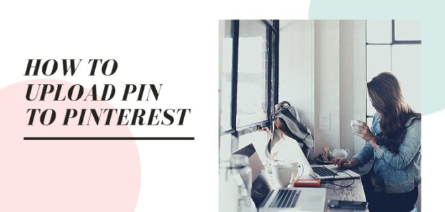 How to upload pin to pinterest
