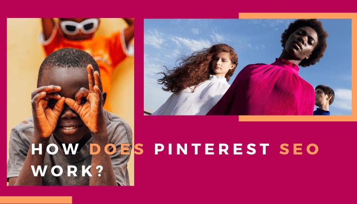 How does Pinterest SEO work