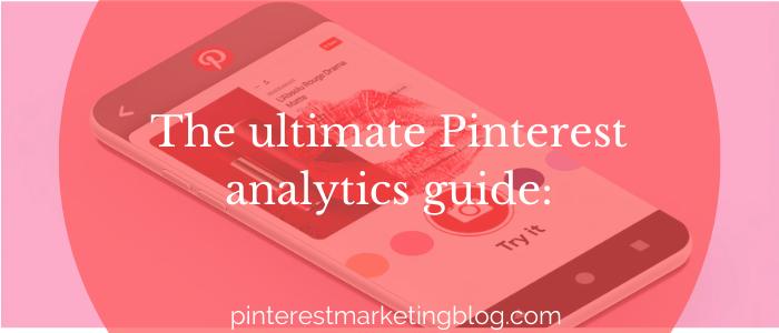 ultimate Pinterest analytics guide