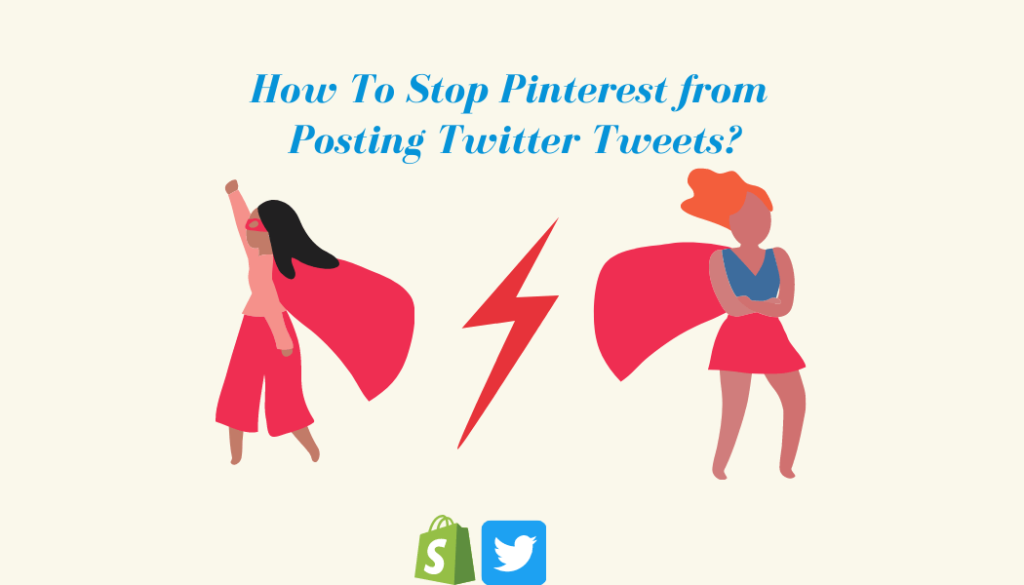 How To Stop Pinterest from Posting Twitter Tweets