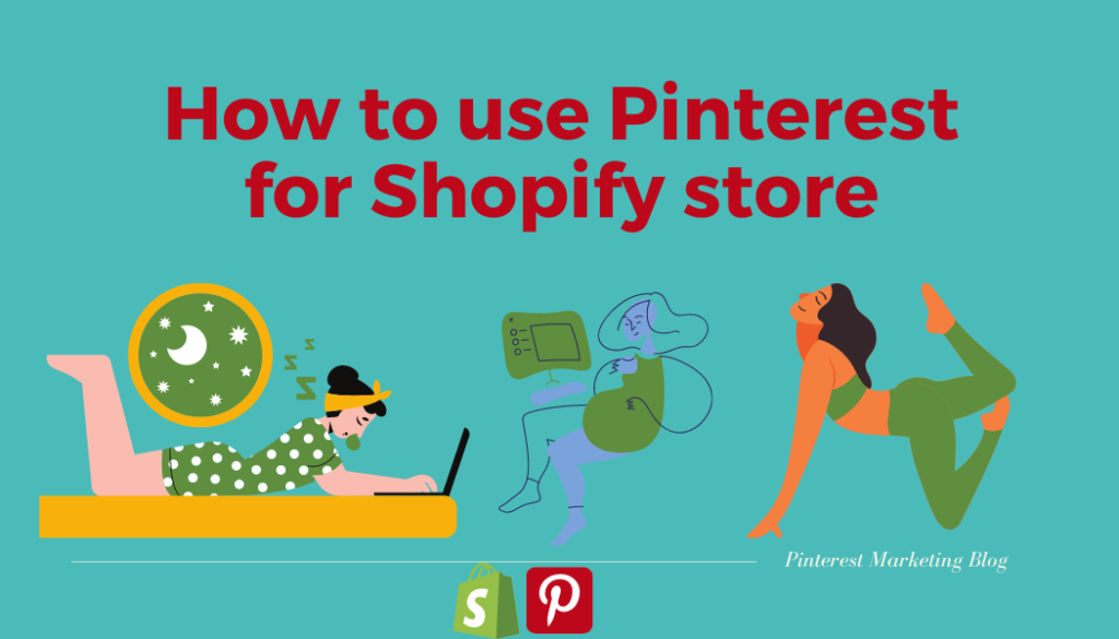 Pinterest for Shopify store