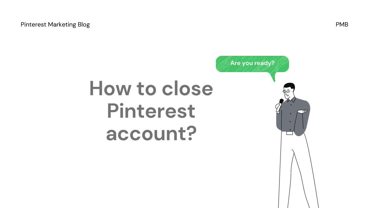 How to close Pinterest account