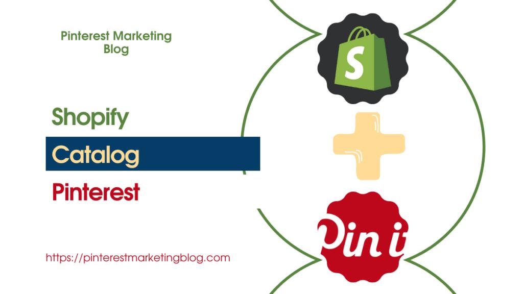 shopify pinterest catalog