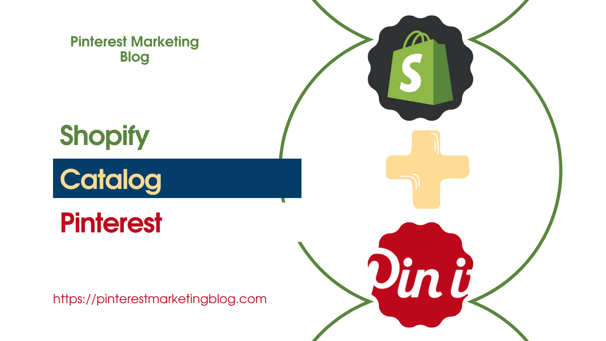5 Required steps for Shopify Pinterest catalog  | Actionable